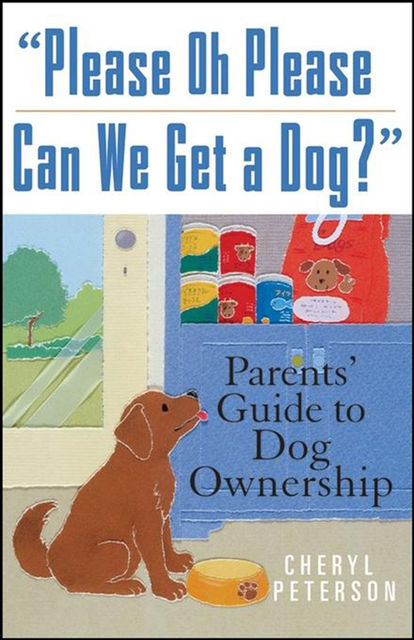 Please, Oh Please Can We Get A Dog, Cheryl Peterson
