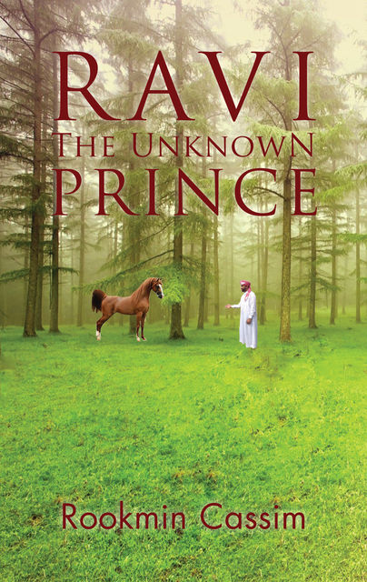 Ravi The Unknown Prince, Rookmin Cassim