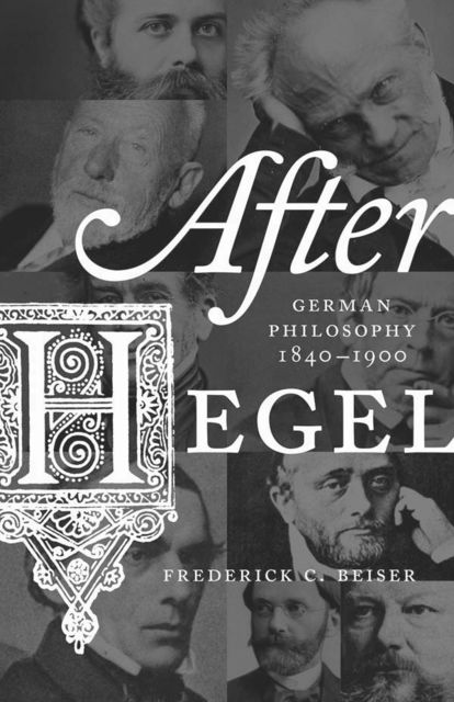 After Hegel, Frederick, Beiser