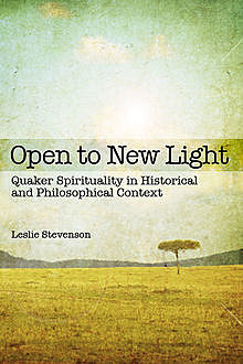 Open to New Light, Leslie Stevenson