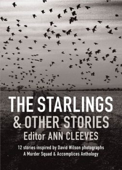 The Starlings & Other Stories, Martin Edwards, Cath Staincliffe