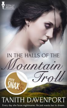 In the Halls of the Mountain Troll, Tanith Davenport