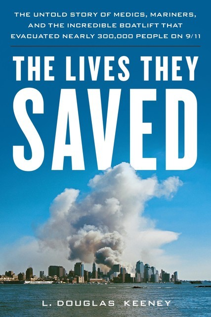 The Lives They Saved, L.Douglas Keeney