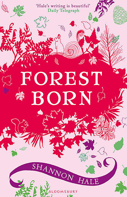 Forest Born, Shannon Hale