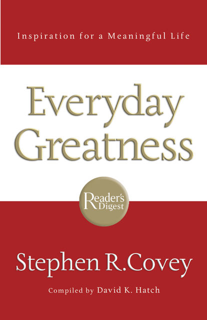 Everyday Greatness, Stephen Covey