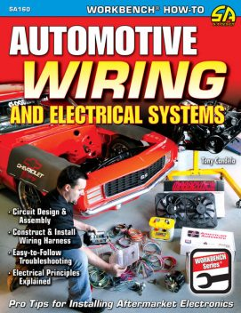 Automotive Wiring and Electrical Systems, Tony Candela