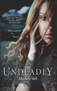 Undeadly, Michele Vail