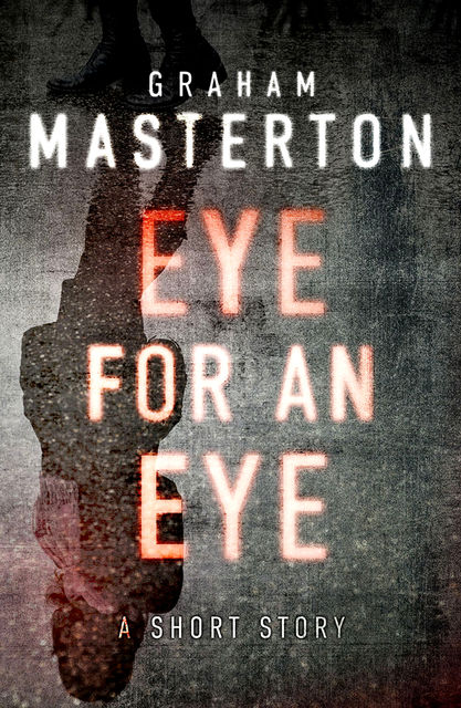 Eye for an Eye, Graham Masterton