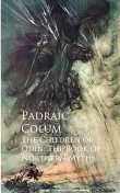 The Children of Odin / The Book of Northern Myths, Padraic Colum