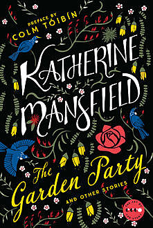 The Garden Party, Katherine Mansfield
