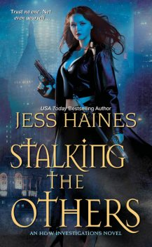 Stalking the Others, Jess Haines
