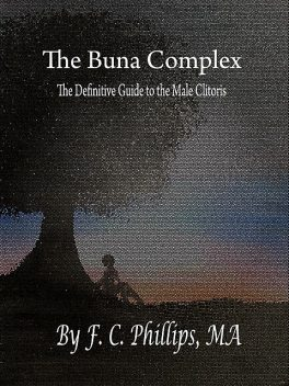The Buna Complex, F.C. Phillips