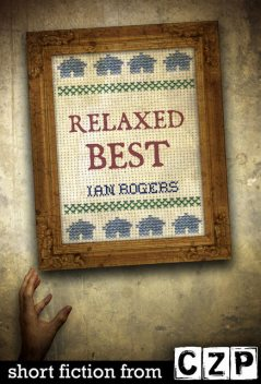 Relaxed Best, Ian Rogers
