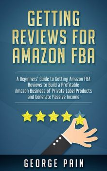 Getting reviews for Amazon FBA, George Pain