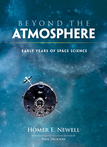Beyond the Atmosphere, Homer E.Newell