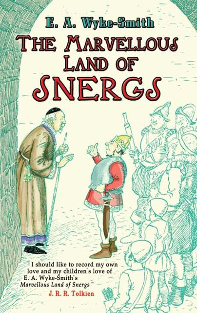The Marvellous Land of Snergs, E.A.Wyke-Smith