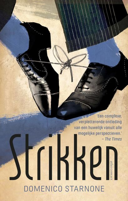 Strikken, Domenico Starnone