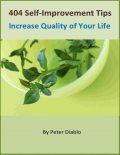 404 Self-Improvement Tips: Increase Quality of Your Life, Peter Diablo