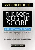 WORKBOOK For The Body Keeps the Score, Pocket Books