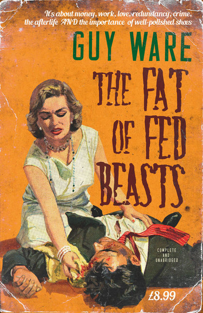The Fat of Fed Beasts, Guy Ware