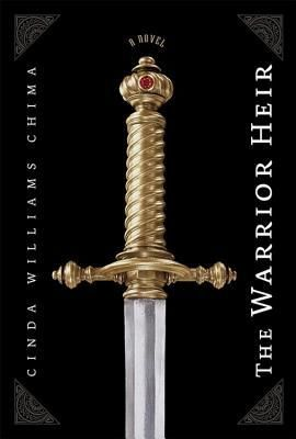 The Warrior Heir, Cinda Williams Chima