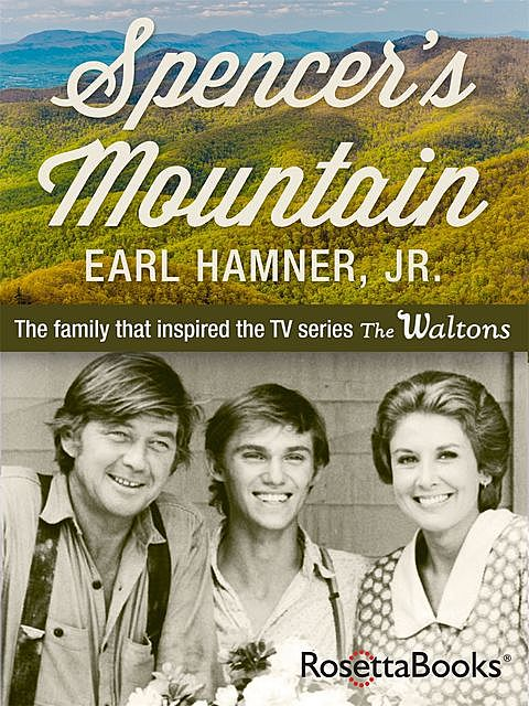 Spencer's Mountain, Earl Hamner Jr.