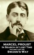 Swann's Way – In Search of Lost Time – Volume I, Marcel Proust
