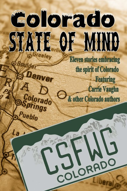 Colorado State of Mind, Carrie Vaughn, A. M Burns