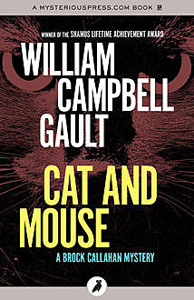 Cat and Mouse, William Campbell Gault