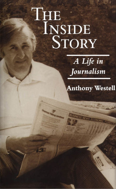 The Inside Story, Anthony Westell