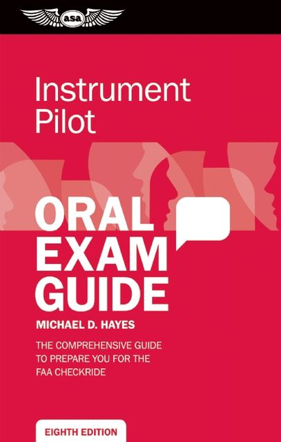 Instrument Pilot Oral Exam Guide, Michael Hayes