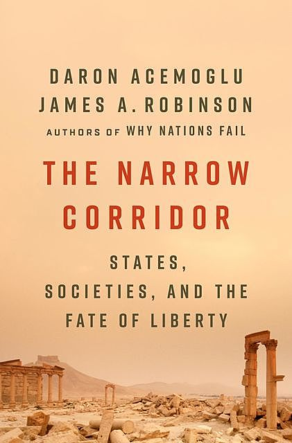 The Narrow Corridor, Daron Acemoglu, James A.Robinson
