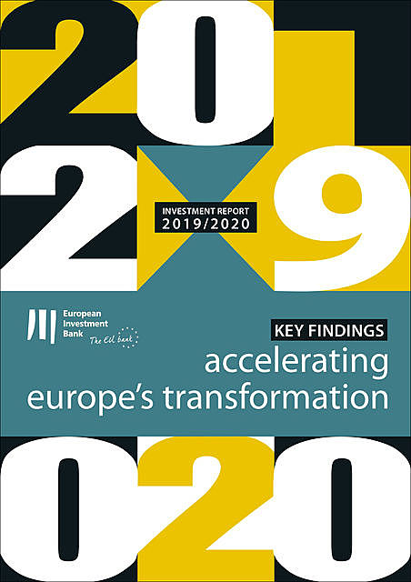 EIB Investment Report 2019/2020 – Key findings, European Investment Bank