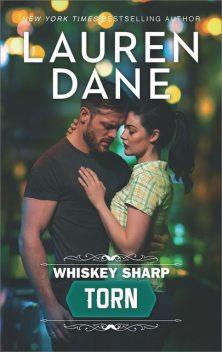 Whiskey Sharp: Torn, Lauren Dane