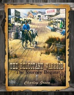 The Reluctant Warrior – The Journey Begins, Charles Green
