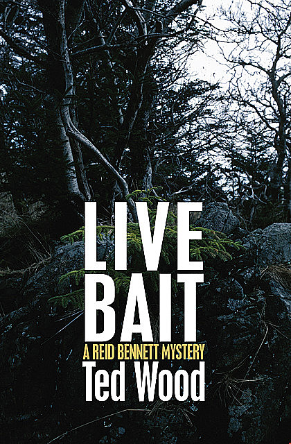 Live Bait, Ted Wood