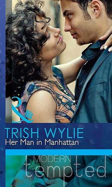 Her Man in Manhattan, Trish Wylie