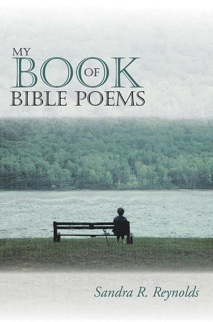 My Book of Bible Poems, Sandra Reynolds