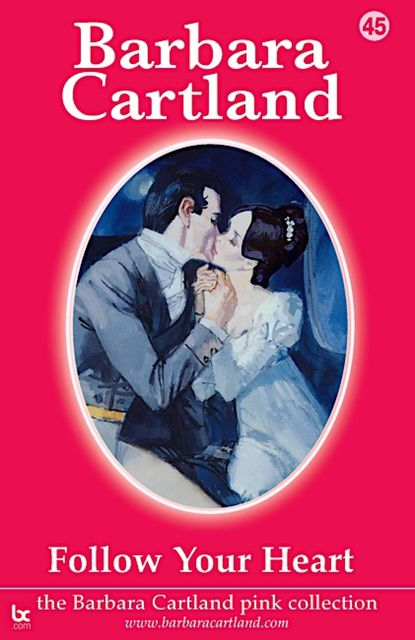 Follow Your Heart, Barbara Cartland