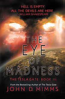 The Eye of Madness, John D Mimms