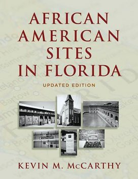 African American Sites in Florida, Kevin McCarthy