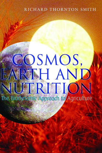 Cosmos, Earth and Nutrition, Richard Smith