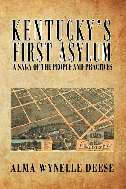 Kentucky's of First Asylum, Alma Wynelle Deese
