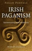 Pagan Portals – Irish Paganism, Morgan Daimler