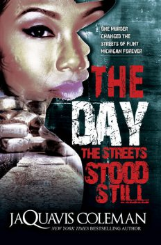 The Day the Streets Stood Still, JaQuavis Coleman