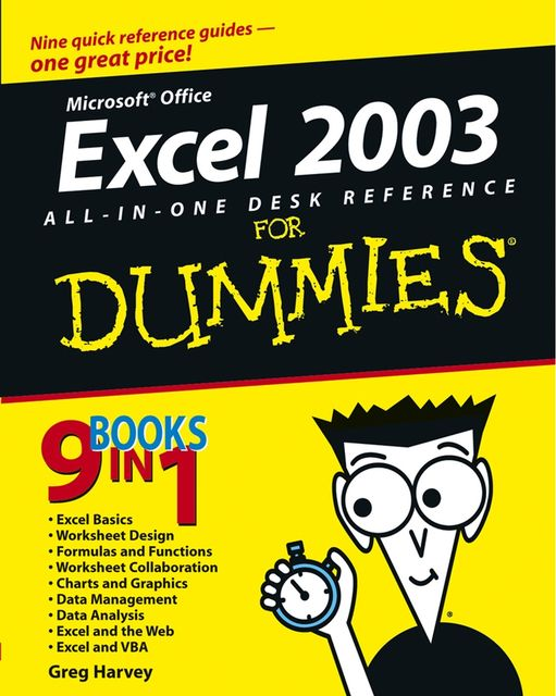 Excel 2003 All-in-One Desk Reference For Dummies, Greg Harvey