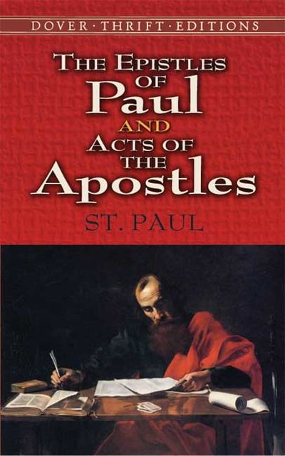 The Epistles of Paul and Acts of the Apostles, paul