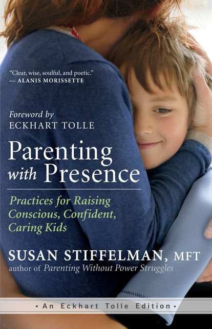Parenting with Presence,