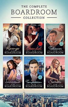 The Complete Boardroom Collection, Lucy Monroe, Cathy Williams, Charlene Sands, Dani Wade, Janice Maynard, Barbara Dunlop, Abby Green, YVONNE LINDSAY, Jennifer Hayward, Fiona Brand, Cat Schield, Paula Roe, Joss Wood, Leah Ashton, Nina Harrington, Jennifer Rae, Alison Fraser