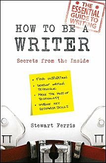 How to be a Writer, Stewart Ferris